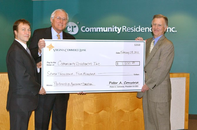 At left, from left, are Byron Schulze, SVP Community Banking, Virginia Commerce Bank; Peter Converse, President & CEO, Virginia Commerce Bank, and Dennis Manning, President & CEO, Community Residences, Inc.