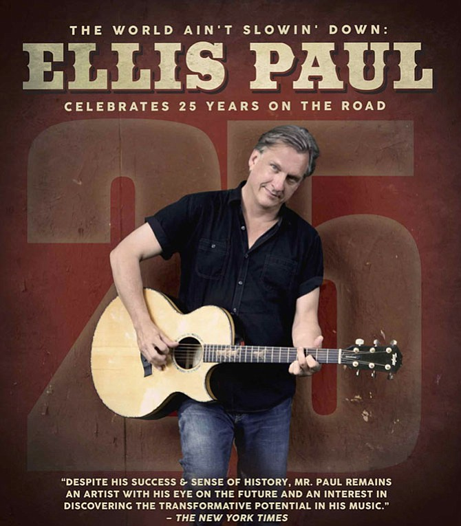 Ellis Paul in concert on Saturday, Oct. 28, 7:30 p.m. at Jammin Java, 227 Maple Ave. E., Vienna. Ellis Paul with Sophie B. Hawkins in celebration of 25 years of touring. Visit www.jamminjava.com for more.