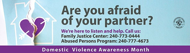 The outreach campaign includes ads posted on Ride On buses and bus shelters, social media and other communications to encourage victims of domestic violence to seek help.