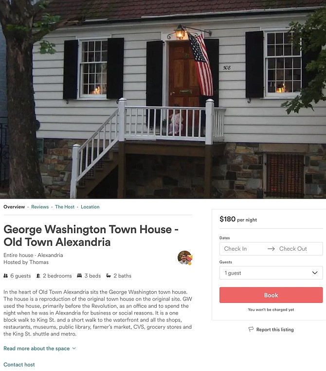 George Washington's Town House is one of the properties listed on Airbnb. The cost to rent it is $180 a night.