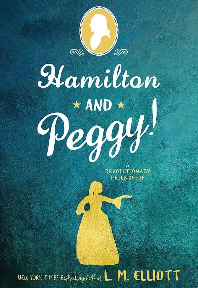 "L.M. Elliott  will celebrate her newest book, ""Hamilton and Peggy!: A Revolutionary Friendship."""