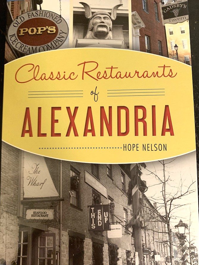 "Join author Hope Nelson to celebrate the launch of her new book, ""Classic Restaurants of Alexandria,"" with an evening at Union Street Public House. 121 S. Union St. Dec. 11, 6:30-8:30 p.m."