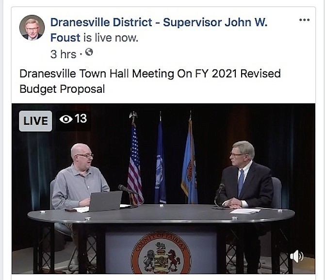 (On right) Dranesville District Supervisor John W. Foust goes live with Fairfax County Chief Financial Officer Joe Mondoro during a virtual town hall meeting on the Revised Budget Proposal for FY21.