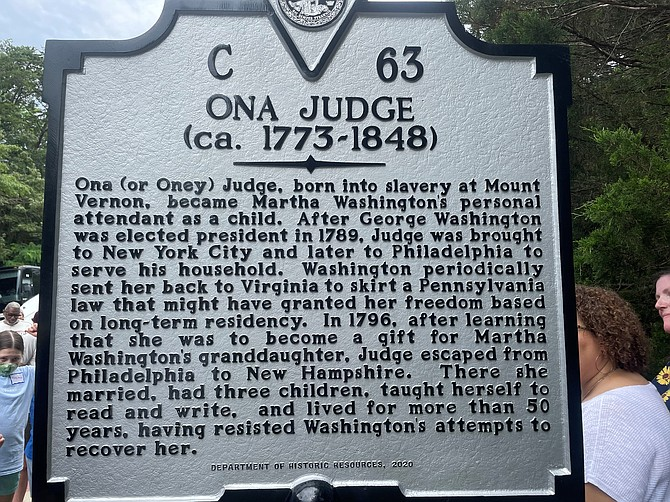 A Virginia historical marker in honor of Ona Judge, an enslaved woman who fled to freedom, was unveiled June 19 on the grounds outside the Mount Vernon Estate.